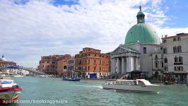 ونیز ایتالیا شهر بدون خودرو شهر کارناوال ها  بوکینگ پرشیا bookingpersia