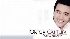 Oktay Gürtürk  Olsun Olsun Official Audio