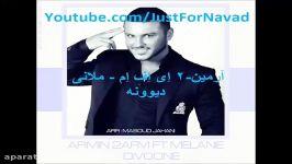 Armin 2AFM  Divoone   آرمین ۲ اِی اِف اِم  ملانی  دیوونه  YouTube