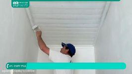 آموزش رنگ آمیزی ساختمان  رنگ آمیزی خانه روش رنگ آمیزی سقف پنل چوب