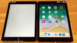 مقایسه سرعت iOS 10.3.3 vs iOS 11 Beta 6 در iPad Air